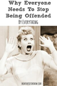 Why Everyone Needs To Stop Being Offended By Everything
